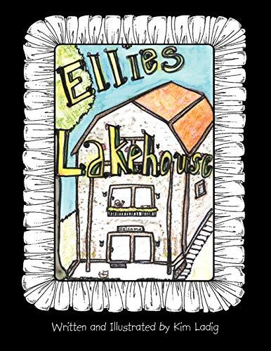 Ellie's Lake House By Kim Ladig