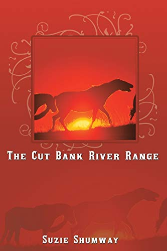 The Cut Bank River Range By Suzie Shumway