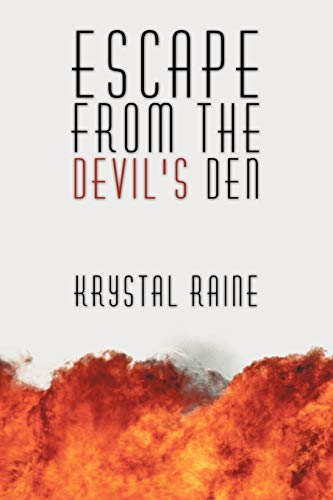 Escape From The Devil's Den By Krystal Raine