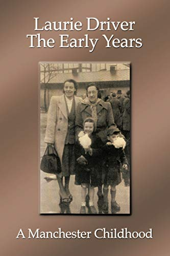 The Early Years By Laurie Driver
