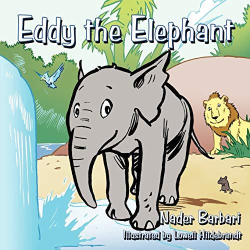Eddy the Elephant By Nader Barbari
