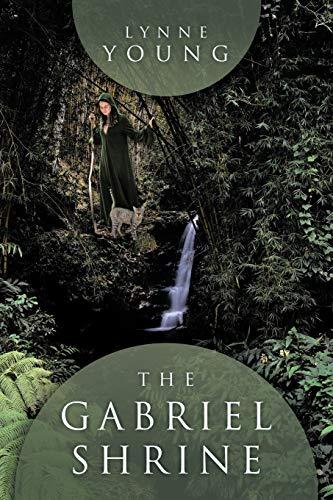 The Gabriel Shrine By Lynne Young