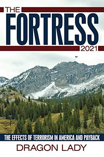 The Fortress - 2021 By Dragon Lady