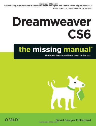 Dreamweaver CS6:Missing Manual by David Sawyer McFarland