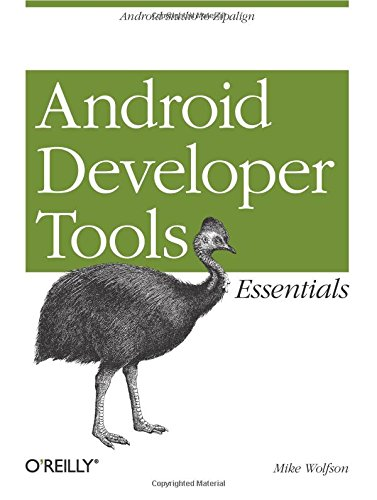 Mastering the Android Developer Tools By Mike Wolfson