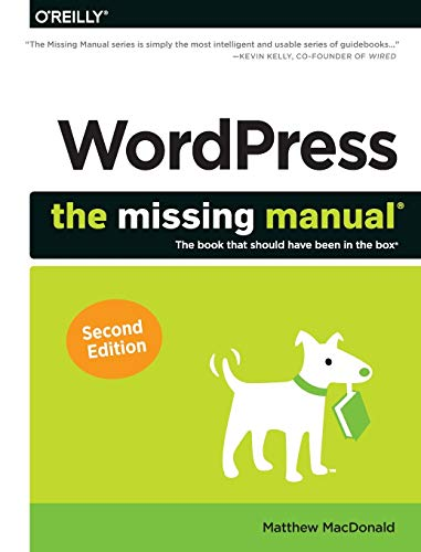 WordPress: The Missing Manual By Matthew Macdonald
