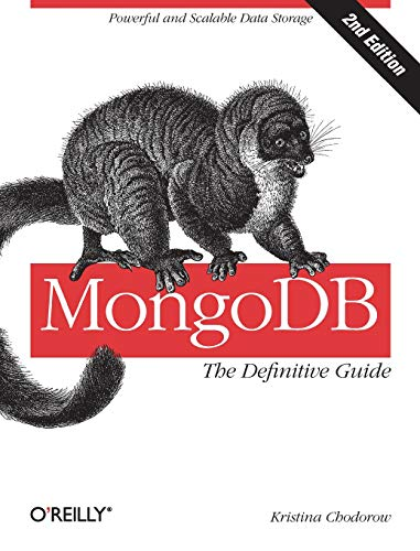 MongoDB: The Definitive Guide By Kristina Chodorow