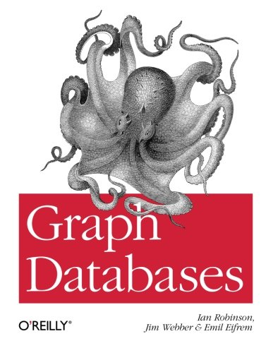 Graph Databases By Ian Robinson