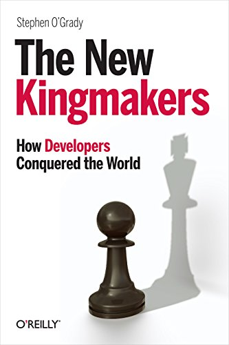 The New Kingmakers By Stephen O'Grady
