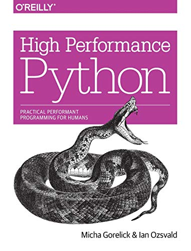 High Performance Python by Micha Gorelick