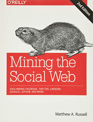 Mining the Social Web By Matthew Russell