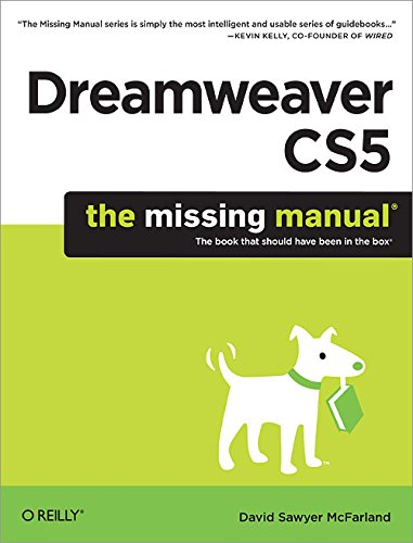 Dreamweaver CS5: The Missing Manual (Missing Manuals) By David Sawyer McFarland