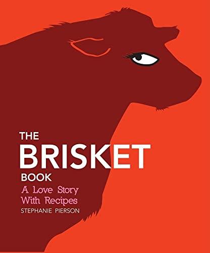 The Brisket Book By Stephanie Pierson