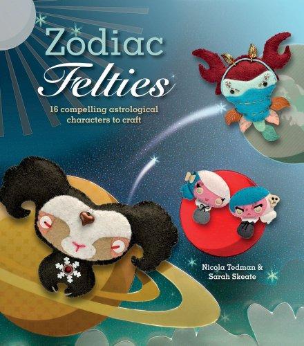 Zodiac Felties By Nicola Tedman