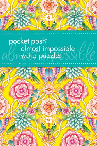 Pocket Posh Almost Impossible Word Puzzles By Puzzle Society