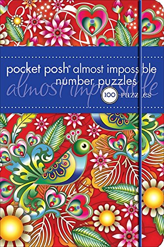 Pocket Posh Almost Impossible Number Puzzles By The Puzzle Society