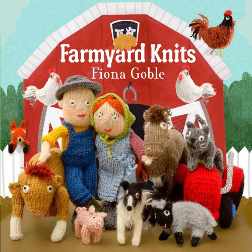 Farmyard Knits By Fiona Goble