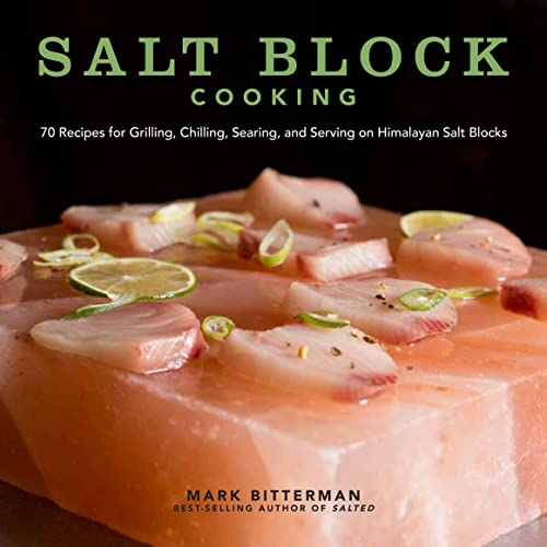 Salt Block Cooking By Mark Bitterman