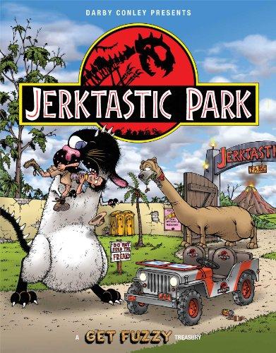 Jerktastic Park By Darby Conley
