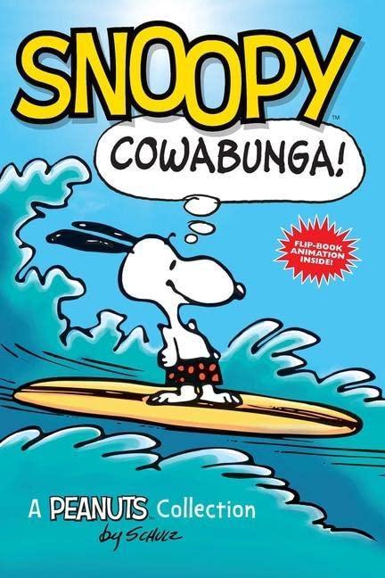 Snoopy: Cowabunga! von Charles M. Schulz