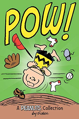 Charlie Brown: POW! (PEANUTS AMP! Series Book 3) By Charles M. Schulz