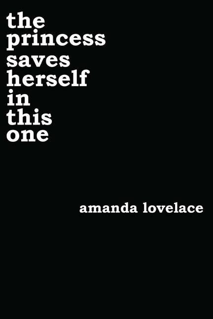 the princess saves herself in this one par Amanda Lovelace