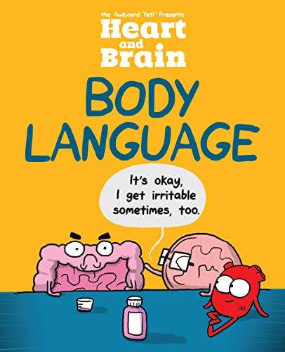 Heart and Brain: Body Language By The Awkward Yeti