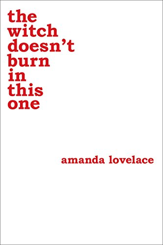 the witch doesn't burn in this one (Women Are Some Kind of Magic 2) By Amanda Lovelace
