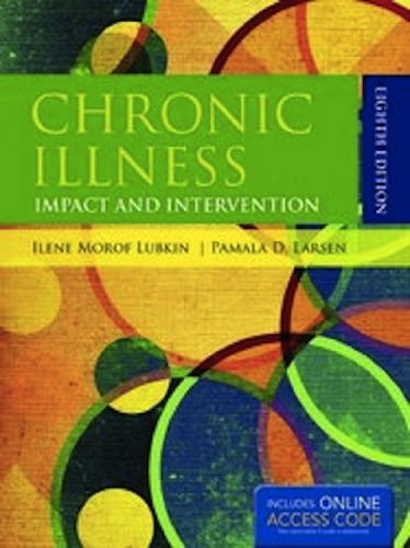 Chronic Illness: Impact and Intervention By Pamala D. Larsen