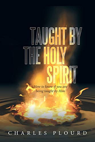 Taught by the Holy Spirit By Charles Plourd