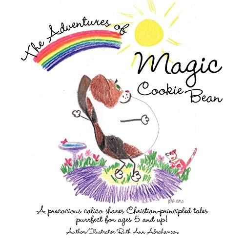 The Adventures of Magic Cookie Bean By Ruth Ann Abrahamson