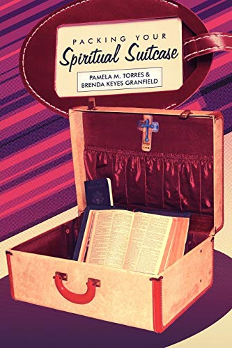 Packing Your Spiritual Suitcase By Pamela Torres