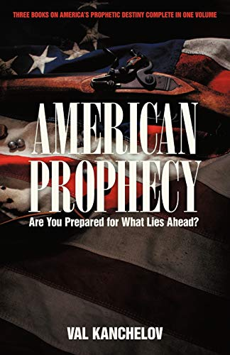 American Prophecy By Val Kanchelov