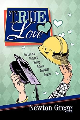 True Love By Newton Gregg