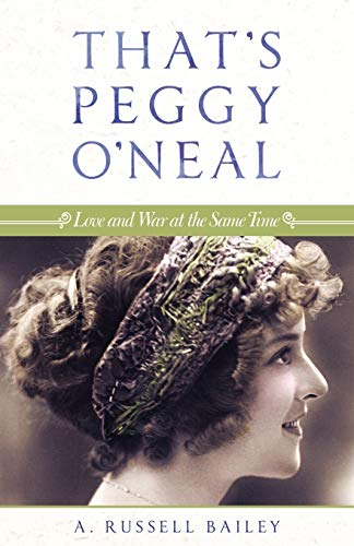 That's Peggy O'Neal By A. Russell Bailey