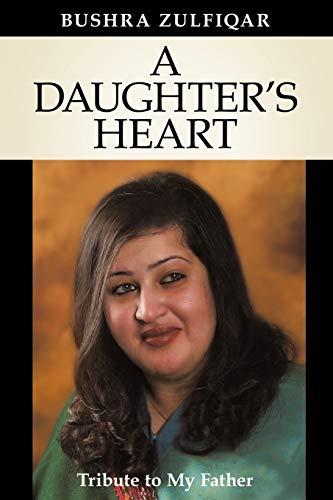 A Daughter's Heart By BUSHRA ZULFIQAR