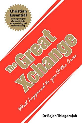 The Great Xchange By Dr Rajan Thiagarajah