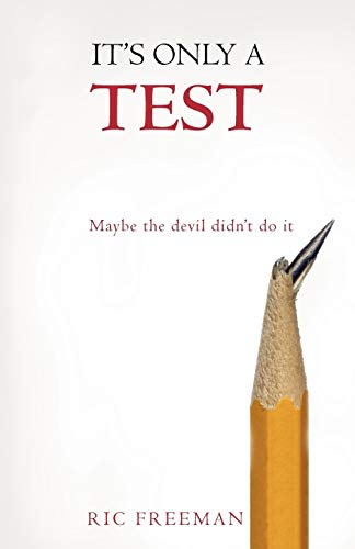 It's Only a Test By Ric Freeman