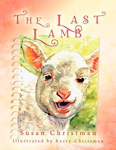 The Last Lamb By Susan Christman