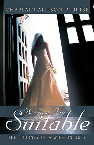 Because I'm Suitable By Allison P. Uribe