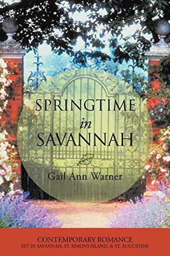 Springtime in Savannah By Gail Ann Warner