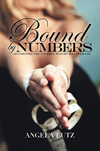 Bound by Numbers By Angela Lutz