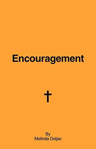 Encouragement By Melinda Doljac