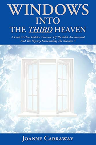 Windows into the Third Heaven By Joanne Carraway