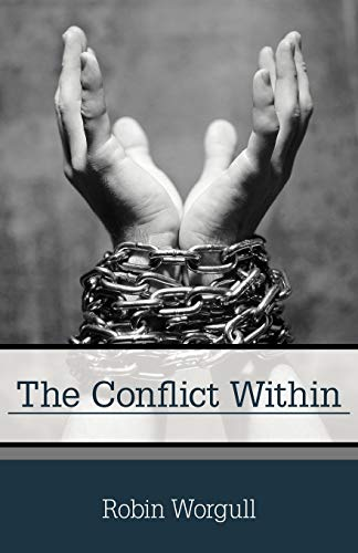 The Conflict Within By Robin Worgull
