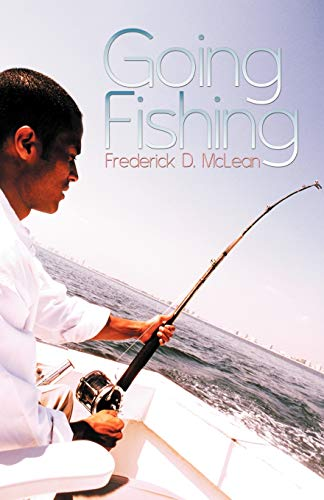Going Fishing By Frederick D. McLean