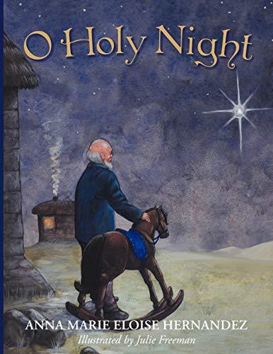 O Holy Night By Anna Marie Eloise Hernandez