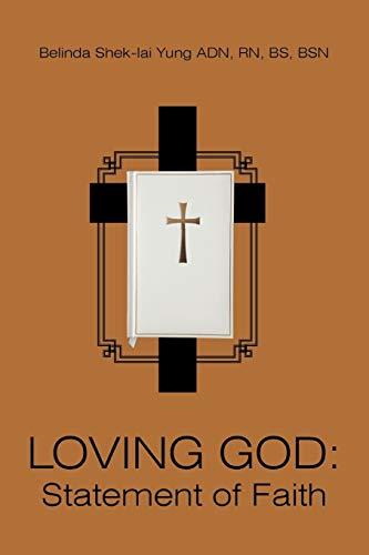 Loving God By Belinda Shek-lai Yung ADN RN BS BSN
