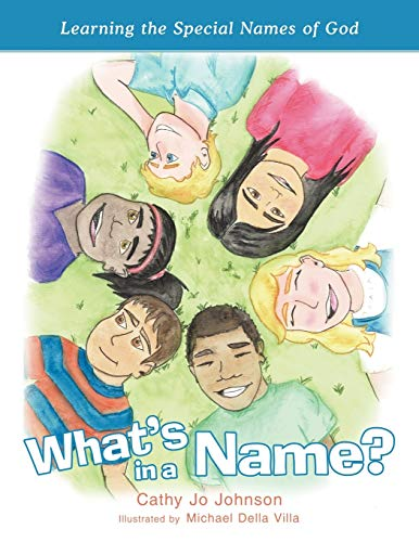 What's in a Name? By Cathy Jo Johnson