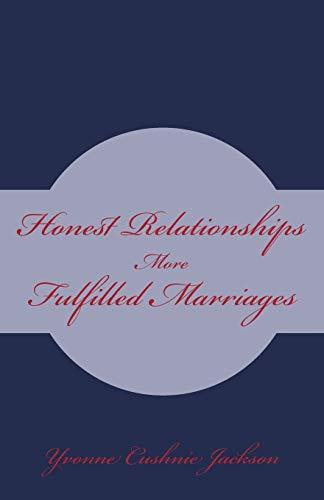 Honest Relationships By Yvonne Cushnie Jackson